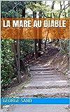 La Mare Au Diable - Format Kindle - 2,00 €