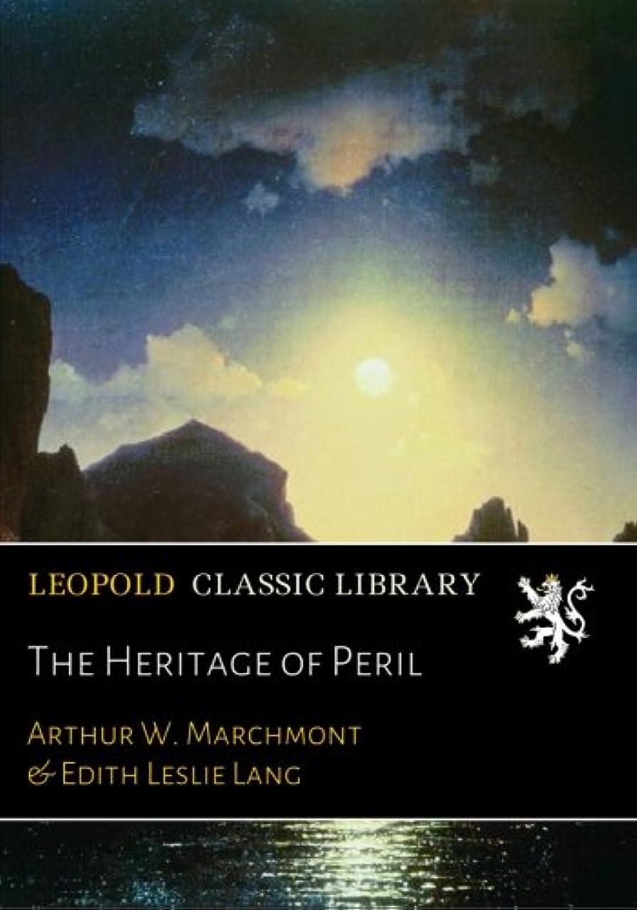 罪人サラミ不良The Heritage of Peril