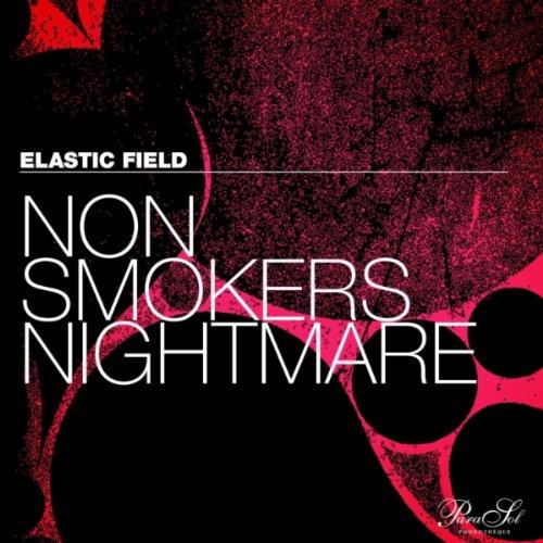 Non Smokers Nightmare