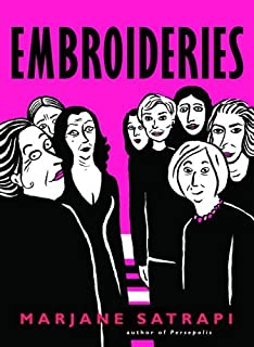 Embroideries (Pantheon Graphic Novels) by Marjane Satrapi (2006-04-18)