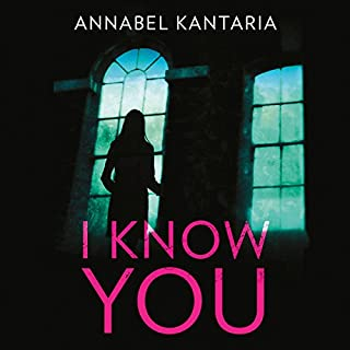 I Know You                   By:                                                                                                                                 Annabel Kantaria                               Narrated by:                                                                                                                                 Jessica Ball                      Length: 9 hrs and 12 mins     12 ratings     Overall 4.4