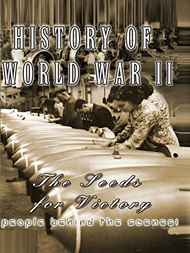 History Of World War II The Seeds For Victory [OV]