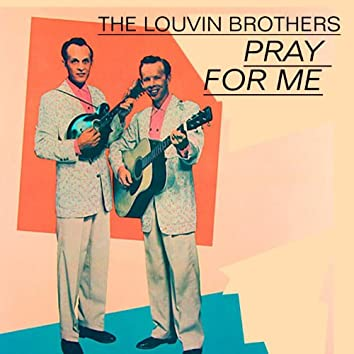 Louvin Brothers, Vol.2 (Pray for Me)