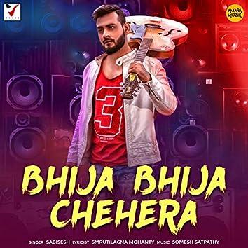 Bhija Bhija Chehera