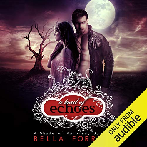 A Shade of Vampire 18: A Trail of Echoes audiobook cover art