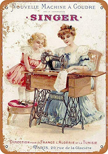 1889 French Singer Sewing Machines Metal Sign Garage Street Cafe Bar Club Kitchen Wall Decoration Retro Metal Tin Sign 8x12inch Best Gift for Family and Friends
