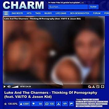 Thinking of Pornography (feat. Vaito & Jason Kid)