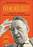 Image of The Kremlinologist (Johns Hopkins Nuclear History and Contemporary Affairs)