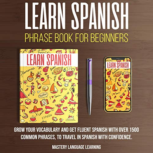 Learn Spanish Phrase Book for Beginners  By  cover art