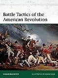 Battle Tactics of the American Revolution (Elite)
