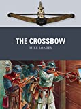 The Crossbow (Weapon Book 61)