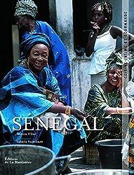 Sénégal. Cuisine intime et gourmande