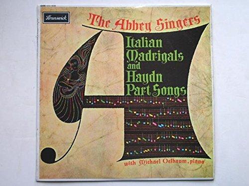 Abbey Singers Italian Madrigals & Haydn Part Songs LP Brunswick AXA4538 EX/EX 1960s with Michael Oelbaum on piano