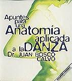 Apuntes para una anatomia aplicada a la danza