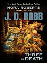 J.D. Robb'sThree in Death (Thorndike Press Large Print Famous Authors Series) [Large Print] [Hardcover](2010)