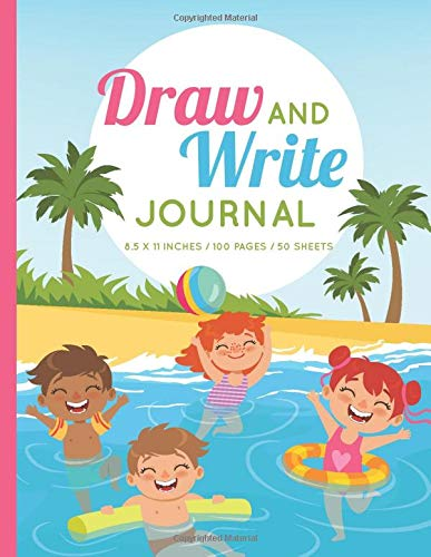 Draw and Write Journal: Summer Fun - 100 Half Page Lined Paper with Drawing Space Primary Notebook for Kids K-3
