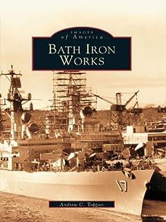 Bath Iron Works (Images of America) (English Edition)