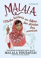 Malala. Edicao infantojuvenil - Minha historia em defesa dos direitos das meninas (Em Portugues do Brasil)