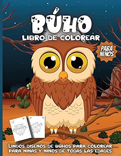 BÚHO Libro de colorear para niños: Libro Infantil para Pintar Dibujos de búhos para colorear