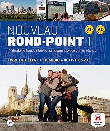 Nouveau rond-point 1. A1-A2. Per le Scuole superiori. Con CD Audio: Noveau Rond Point 1 Livre de l'élève + CD