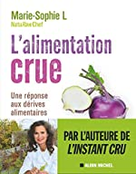 L'Alimentation crue - Naturellement healthy de Marie-Sophie L.