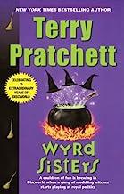 Wyrd Sisters: A Novel of Discworld