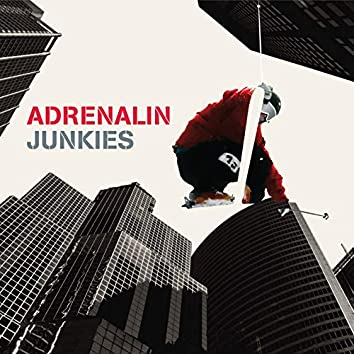 Adrenalin Junkies