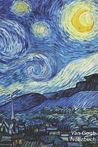 Van Gogh Notizbuch: Sternennacht - Vincent van Gogh   Trendy Liniertes Notizbuch   Softcover, 100 Seiten (Schöne Notizbücher, Band 13)