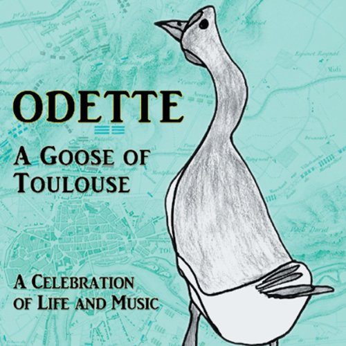 Odette: A Goose of Toulouse audiobook cover art