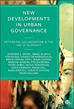 New Developments in Urban Governance: Rethinking Collaboration in the Age of Austerity