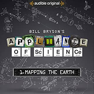 Ep. 1: Mapping the Earth (Bill Bryson's Appliance of Science) cover art