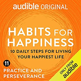 Ep. 11: Practice and Perseverance (Habits for Happiness) cover art