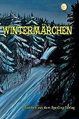 Wintermärchen: Märchen aus dem Sperling-Verlag Gebundene Ausgabe
