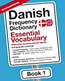 Danish Frequency Dictionary - Essential Vocabulary: 2500 Most Common Danish Words (Danish-English)