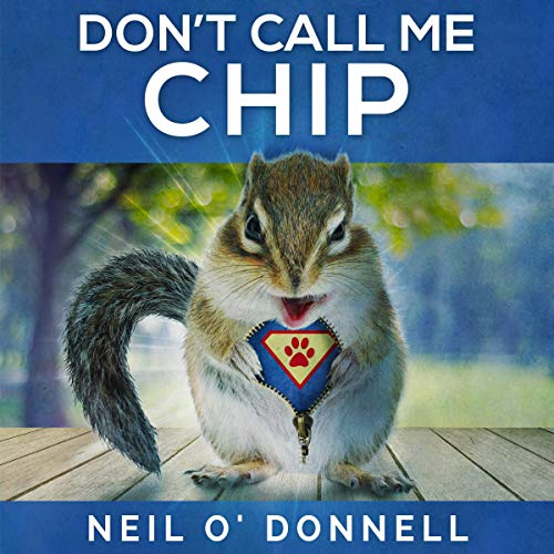 Don't Call Me Chip audiobook cover art