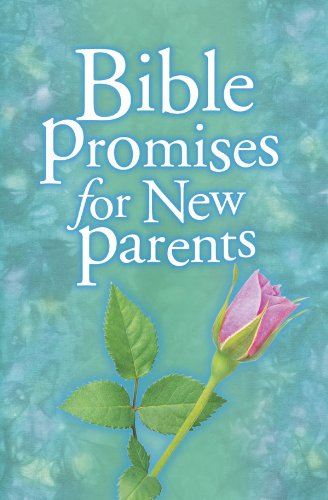 Bible Promises for New Parents (English Edition)