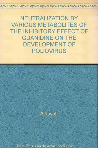 NEUTRALIZATION BY VARIOUS METABOLITES OF THE INHIBITORY EFFECT OF GUANIDINE ON THE DEVELOPMENT OF POLIOVIRUS