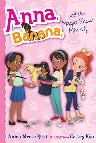 Anna, Banana, and the Magic Show Mix-Up (Volume 8)