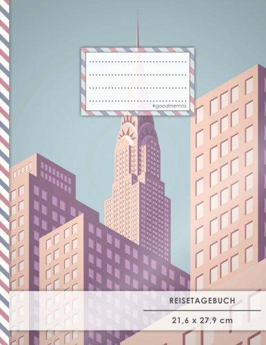 """Reistetagebuch: DIN A4, """"Großstadt"""", 70+ Seiten, Soft Cover, Register, Reisecheckliste • Original #GoodMemos Travel Journal • Reisenotizbuch zum Selberschreiben"""