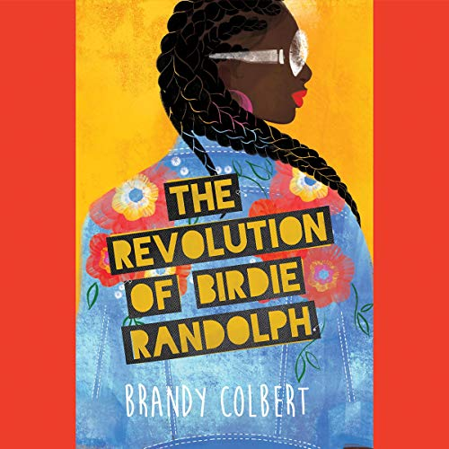 The Revolution of Birdie Randolph audiobook cover art