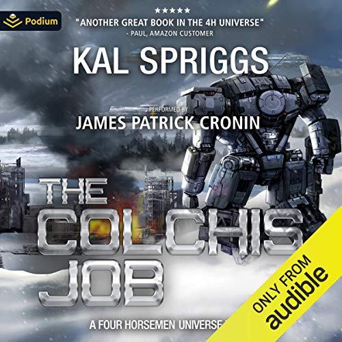 The Colchis Job: Four Horsemen Tales, Book 3