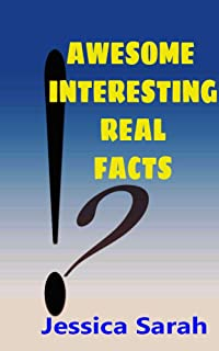 Awesome interesting real facts