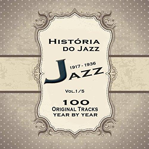 História do Jazz 1917-1936: Enciclopédia de Jazz Vol.1