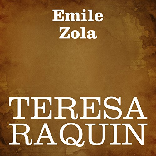 Teresa Raquin [Italian Edition] audiobook cover art
