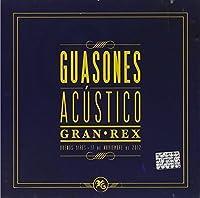 Acustico Gran Rex by Guasones (2013-05-03)