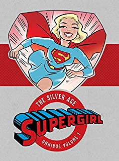 Supergirl The Silver Age Omnibus HC Vol 1 (1401262465) | Amazon price tracker / tracking, Amazon price history charts, Amazon price watches, Amazon price drop alerts