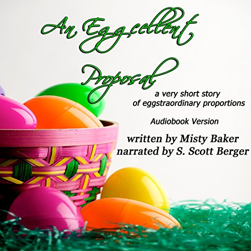 An Eggcellent Proposal audiobook cover art