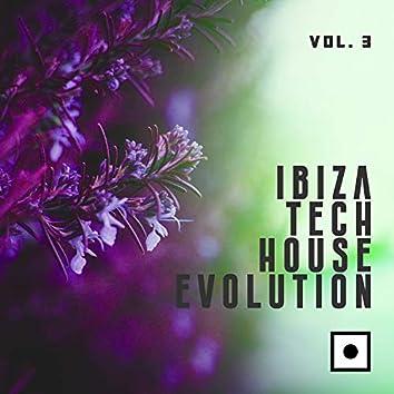 Ibiza Tech House Evolution, Vol. 3
