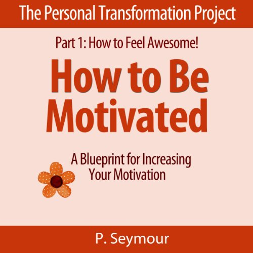 How to Be Motivated  By  cover art