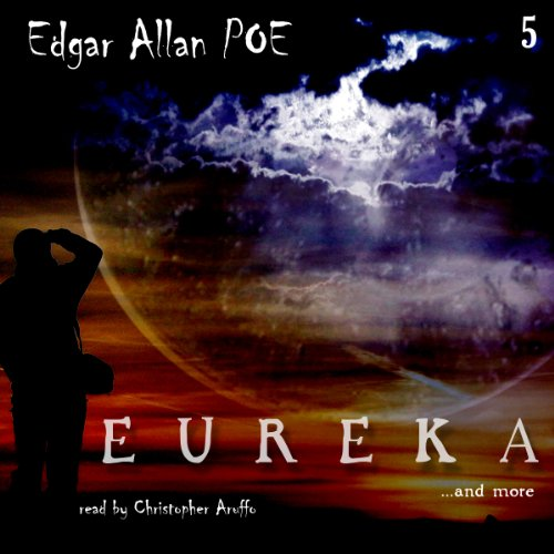 Edgar Allan Poe Audiobook Collection 5: Eureka audiobook cover art